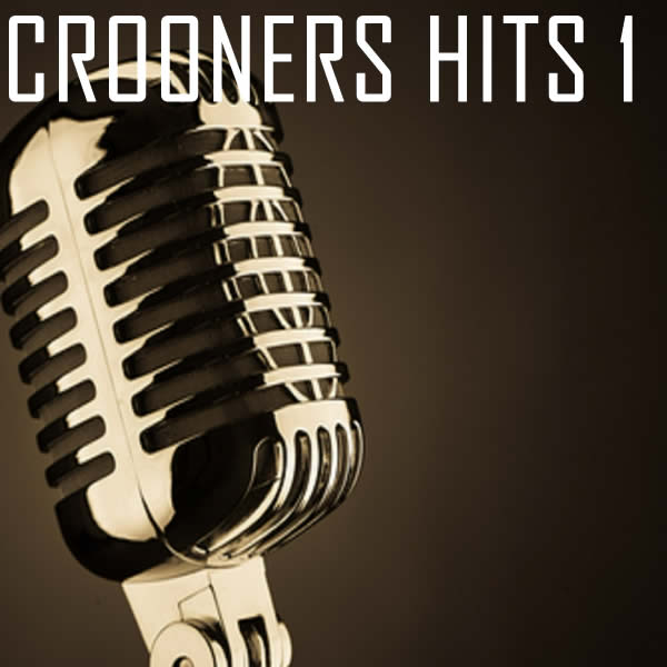 Vocal-star Crooners vol 1 Hits